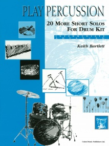 Play Percussion: 20 More Short Solos for Drum Kit published by UMP