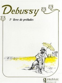 Debussy: Preludes I for Piano published by UMP