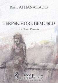 Athanasiadis: Terpsichore Bemused for Two Piano published by UMP