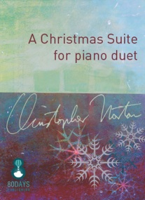 Norton: A Christmas Suite for Piano Duet published by 80 Days