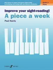 Improve Your Sight Reading! A Piece a Week Grade 3 for Piano published by Faber