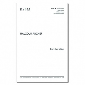 For the Fallen SATB by Archer published by RSCM