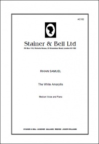 Samuel: The White Amarylis. A Song Cycle for Medium Voice and Piano published by Stainer & Bell