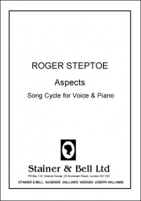 Steptoe: Aspects. A Song Cycle for Voice and Piano published by Stainer & Bell
