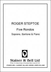 Steptoe: Five Rondos for Soprano, Baritone and Piano published by Stainer & Bell