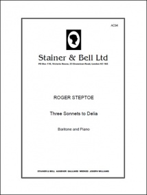 Steptoe: Three Sonnets to Delia for Baritone and Piano published by Stainer & Bell