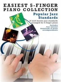 Easiest Five-Finger Piano Collection - Popular Jazz Standards published by Wise
