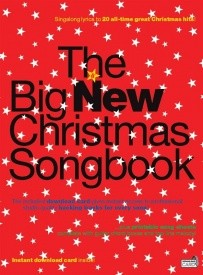 The Big New Christmas Songbook (Bk/Audio Download) published by Wise