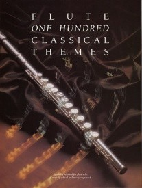 100 Classical Themes for Flute published by Wise