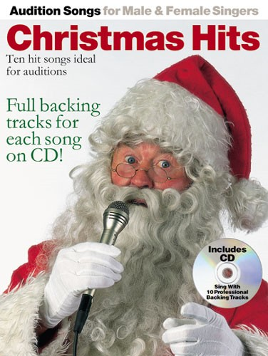 Audition Songs For Male and Female Singers: Christmas Hits Book & CD published by Wise