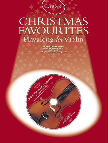 Guest Spot : Christmas Favourites Book & CD for Violin published by Wise
