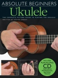 Absolute Beginners : Ukulele Book & CD published by Wise
