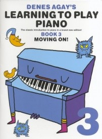 Denes Agay's Learning To Play Piano - Book 3 - Moving On