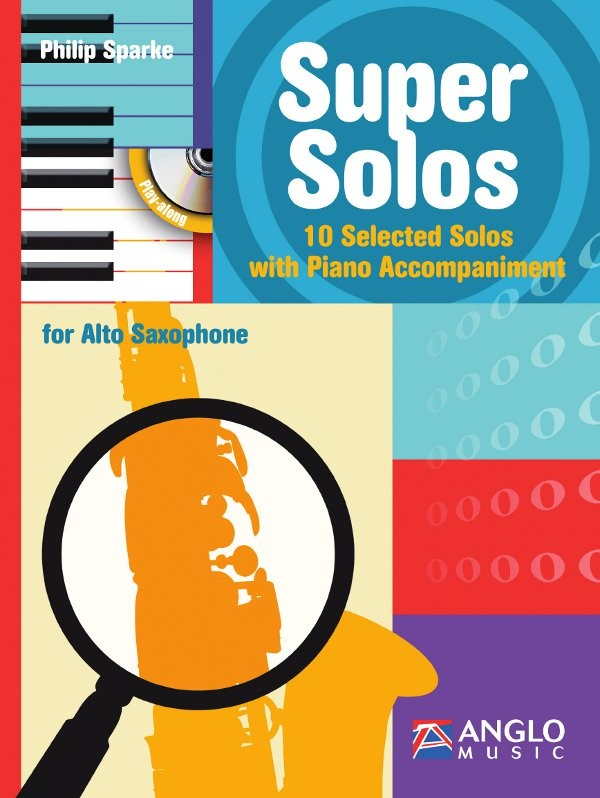 Sparke: Super Solos for Alto Saxophone Book & CD published by Anglo