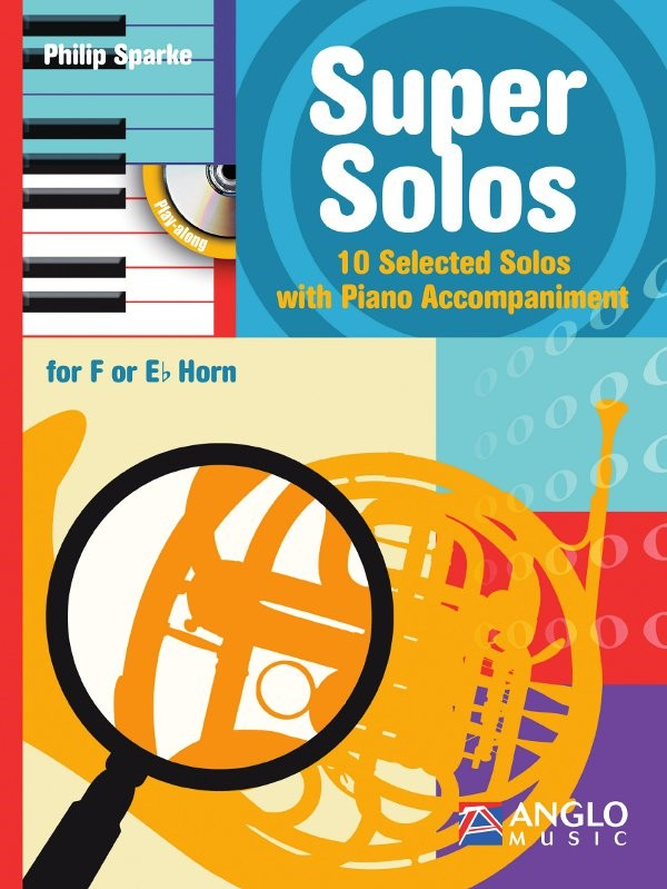 Sparke: Super Solos for Horn Book & CD published by Anglo