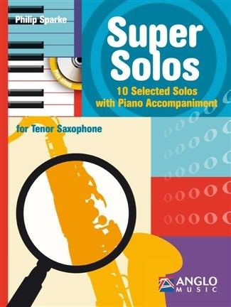 Sparke: Super Solos for Tenor Saxophone Book & CD published by Anglo