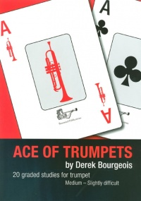 Bourgeois: Ace of Trumpets published by Brasswind