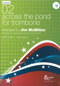 02 Across the Pond for Trombone & CD (Bass Clef) published by Brasswind