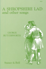 Butterworth: A Shropshire Lad and Other Songs published by Stainer and Bell