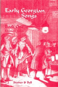 Early Georgian Songs Book 1 for Medium voice published by Stainer & Bell