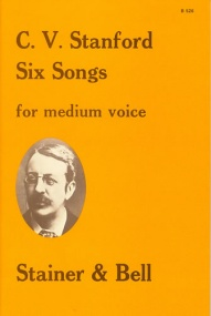 Stanford: Six Songs for Medium Voice published by Stainer & Bell