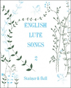 English Lute Songs Book 2 published by Stainer & Bell