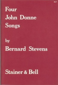 Stevens: Four John Donne Songs for High Voice published by Stainer & Bell