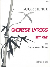 Steptoe: Chinese Lyrics Set 1 for Soprano and Piano published by Stainer & Bell