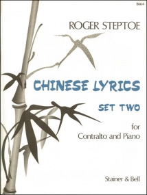 Steptoe: Chinese Lyrics Set 2 for Contralto and Piano published by Stainer & Bell