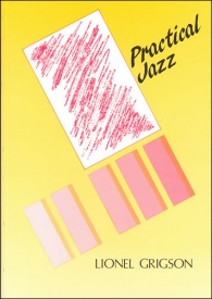 Grigson: Practical Jazz published by Stainer & Bell