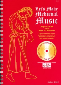 Let's Make Medieval Music: Teacher's Book & CD published by Stainer & Bell
