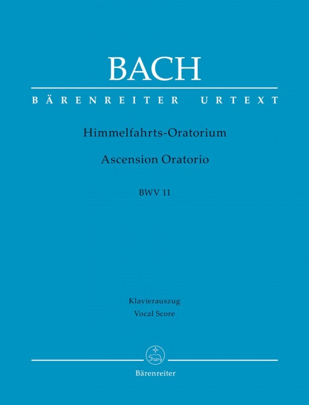 Bach: Ascension Oratorio (Laud to God in all His kingdoms) (BWV 11) published by Barenreiter Urtext - Vocal Score