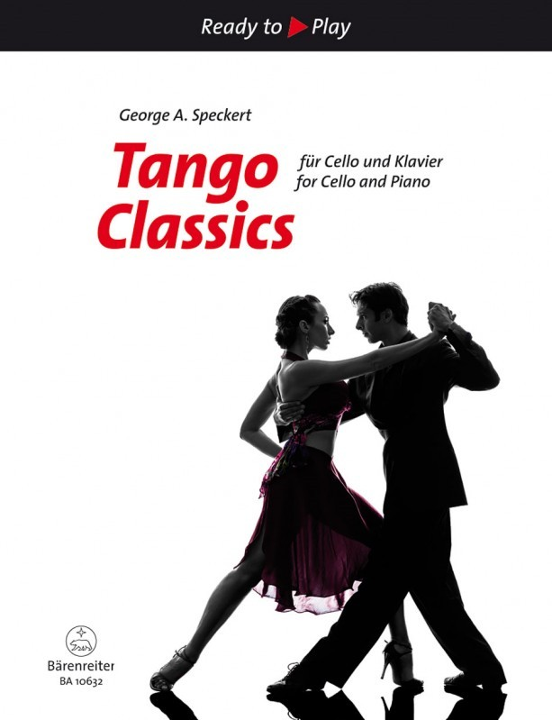 Tango Classics for Cello & Piano published by Barenreiter