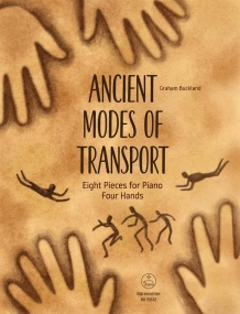 Buckland: Ancient Modes of Transport for Piano Duet published by Barenreiter
