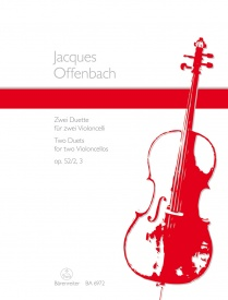 2 Duets for Cello Opus 52/2&3 by Offenbach published by Barenreiter