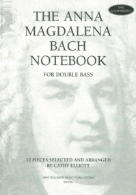 The Anna Magdalena Bach Notebook for Double Bass (Piano Accompaniment) published by Bartholomew