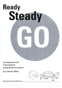 Elliott: Ready Steady Go (Piano Accompaniment) for Double Bass published by Bartholomew