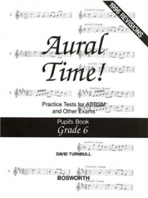 Aural Time Practice Tests - Grades 6 (Pupil's Book) by Turnbull published by Bosworth