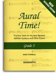 Aural Time Grade 5 (ABRSM Syllabus From 2011) by Turnbull published by Bosworth