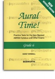 Aural Time Grade 6 (ABRSM Syllabus From 2011) by Turnbull published by Bosworth