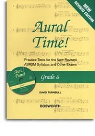 Aural Time Grade 6 Book/CD (ABRSM Syllabus From 2011) by Turnbull published by Bosworth