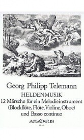 Telemann: Heldenmusik 12 Marches for Recorder published by Amadeus