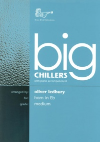 Big Chillers for Horn in Eb published by Brasswind
