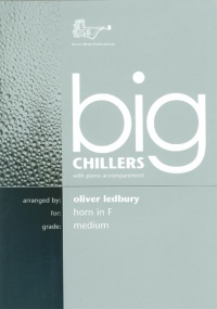 Big Chillers for Horn in F published by Brasswind