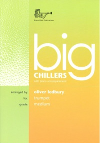 Big Chillers for Trumpet published by Brasswind