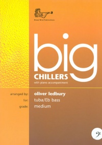 Big Chillers for Tuba (Bass Clef) published by Brasswind