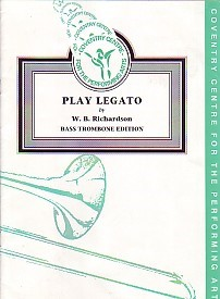 Play Legato by Richardson for Bass Trombone published by Coventry Centre Performing Arts