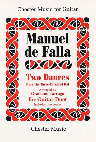 de Falla: 2 Dances from The Three Cornered Hat for Guitar Duet published by Chester