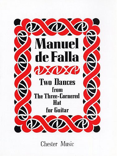 2 Dances from The Three cornered Hat for Guitar by de Falla published by Chester