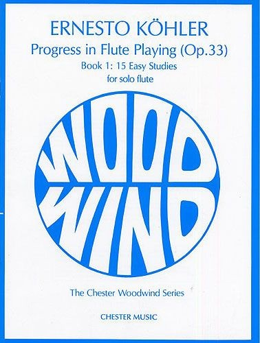 Kohler: Progress in Flute Playing Opus 33 Book 1 published by Chester